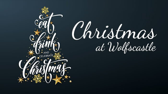 Celebrate Christmas In Style With Wolfscastle Country Hotel & Spa!